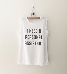 I need a personal assistant • Clothes Outift for woman • teens • dates • stylish • casual • fall • spring • winter • classic • fun • cute • summer • parties • sparkle• cool • awesome • fashion • hipster • tumblr • school • facebook • sassy • muscle tank • style • workout • gym • fitness • crossfit • training • swag • dope