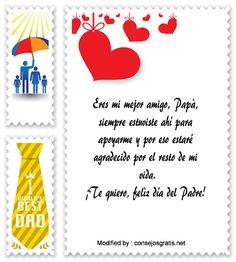 descargar frases bonitas para el dia del Padre,descargar mensajes para el dia del Padre: http://www.consejosgratis.net/bellos-mensajes-por-el-dia-del-padre/