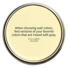 Invest In Color - http://www.bhg.com/decorating/color/colors/choosing-colors-you-can-live-with/?socsrc=bhgpin031614investincolor&page=9