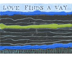 "Love Finds a Way: Acrylic, ink and pencil on canvas, 7"" x 5"" x 1"". By Mary Mohr Johnson"