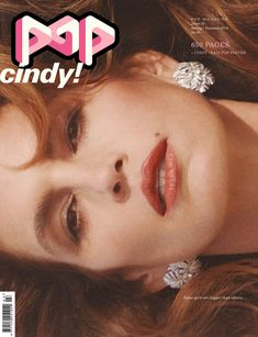 One of the most iconic supermodels, Cindy Crawford lands not one, but three covers for the Spring/Summer 2018 issue of POP magazine photographed by Charlotte Wales. Cindy Crawford, Pop Magazine, Magazine Covers, Pop Posters, Movie Posters, Catherine Mcneil, Some Girls, Celebrity Look, Fashion Editor