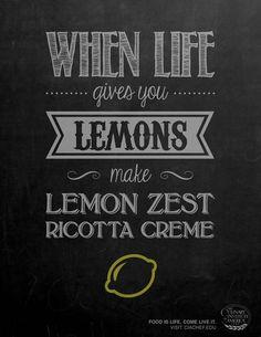 """""""When life gives you lemons make lemon zest ricotta creme"""" - Typography poster - 150 publicités designs et créatives de Septembre 2013"""