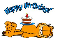 Garfield the Cat - Birthday Happy Birthday Pictures, Happy Birthday Messages, Happy Birthday Greetings, Birthday Greeting Cards, Birthday Quotes, Birthday Images, Birthday Wishes, Garfield Pictures, Garfield Quotes