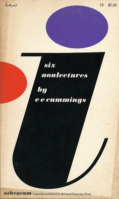 Six Nonlectures, EE Cummings cover by Paul Rand Typography Letters, Graphic Design Typography, Modern Graphic Design, Graphic Designers, Retro Typography, Typo Design, Layout Design, Hand Lettering, Print Design