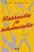 €20 Rakkautta ja kihelmöintiä – Kari Heusala – kirjat – Rosebud.fi