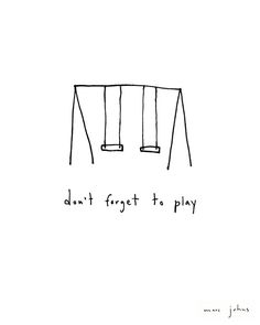 Poster | DON'T FORGET TO PLAY von Marc Johns | more posters at http://moreposter.de
