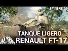 Battlefield 1 El tanque Ligero Renault FT-17 Detalles