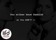 You Either Know Fashion or You Don't !!!  Choose a creative career In Fashion Designing Contact Indian Institute Of Fashion & Design 100% Placement. Call Now - 0172 400 7918 http://iifd.in/  #best #fashion #designing #institute #chandigarh #mohali #punjab #design #fashionDesign #iifd #indian #degree #iifd.in #best #admission #open #now #create #imagine #northIndia #law #diploma #degree #master #learning #jobs #costume