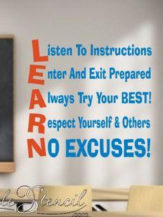 Great decal to decorate my classroom. Classroom Quotes, Classroom Bulletin Boards, Classroom Posters, Classroom Displays, Science Classroom, Classroom Organization, Classroom Management, Classroom Decor, Classroom Behavior
