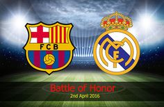 Real Madrid: Battle of Honor on April 2016 Best Baby Carrier, Meeting New Friends, Latest Sports News, Have Some Fun, Real Madrid, Battle, Barcelona, United States, America