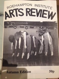 My very first bit of publishing - the Roehampton Institute Art Review. Literally cut and pasted. A group of us set it up after pitching for funding to the English Dept. So much fun. Cut And Paste, English, Group, Fun, English Language, Hilarious