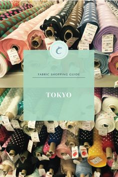 Fabric shopping in Tokyo | Cashmerette