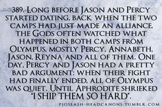 I agree with Aphrodite. I ship them so hard they became my otp. This is getting really unhealthy. I ship them more than Percabeth O.o