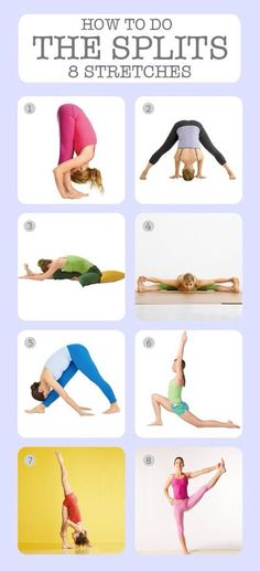 These are great stretches to help you do the splits! If you do these everyday you'll be able to do the splits in no time! These stretches were actually what I practiced for to learn the splits