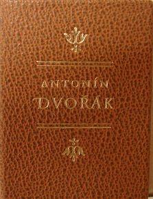 Antonin Dvorak, 1988 Tamazunchale Press, 250 copies