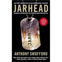 Jarhead: A Marine's Chronicle of the Gulf War and Other Battles (Mass Market Paperback)  http://postteenageliving.com/amazon.php?p=141651340X