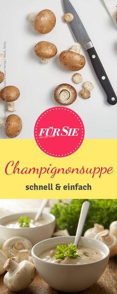 schnelles Rezept für Champignoncremesuppe