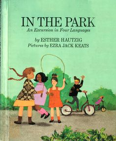 In the Park: An Excursion in Four Languages