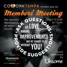 Tomorrow, October 12th, is our Members' Meeting for the month. All current members are welcome to join us at noon at Montauro Restaurant. We hope to see you all there!