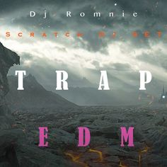 "Check out ""Dj Romnie Scratch DJ MIX (Trap & EDM)"" by Dj_Romnie on Mixcloud"