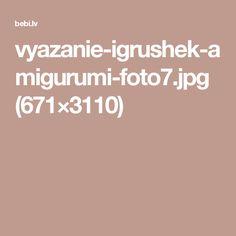 vyazanie-igrushek-amigurumi-foto7.jpg (671×3110)