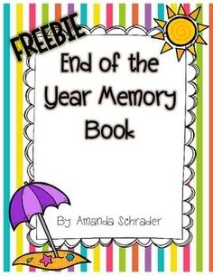 FREEBIE ALERT! This is just a cute little memory book I use at the end of the year for my kiddos! We spend a few days filling it in, and then they take it hoe with them. I usually add a page with pictures I've collected of the students through the year! It's yours for the low, low price of...free! Enjoy! :)