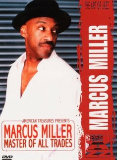 Marcus Miller - Master Of All Trades [DVD]: