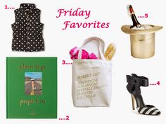 Champagneista blog: Friday Favorites