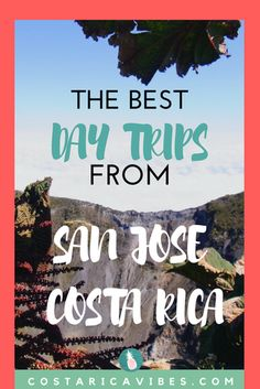 12 awesome day trips from San Jose, Costa Rica. These tips are geared towards budget travelers who don't want to skimp on amazing vibes. #costaRica #budgettravel #travel