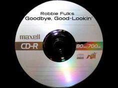 Robbie Fulks - Goodbye, Good-Lookin'