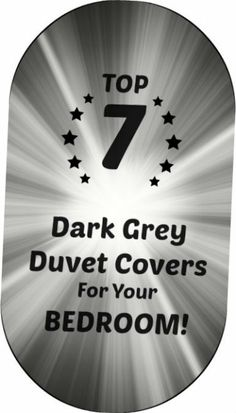 See my top 7 Dark Grey Duvet Cover options for your bedroom!