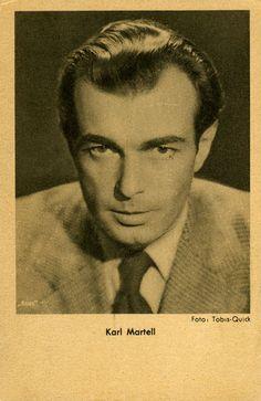 Karl Martell (* 17. November 1906 in Tilsit; † 28. Dezember 1966 in Hamburg) war ein deutscher Schauspieler