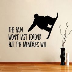 Snowboard Wall Decals Quote The Pain Won't Last Your by DecalHouse
