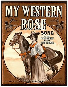 """""""My Western Rose"""" ~ Vintage sheet music cover, ca. 1900s."""