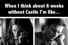 6 weeks without Castle...