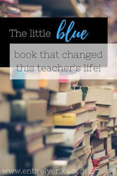 Check out the little blue book that changed this teacher's life. It addresses all things needed for an effective guided reading small group, whole group or any other way you teach reading!   Check out this and other great posts at www.entirelyerika.com