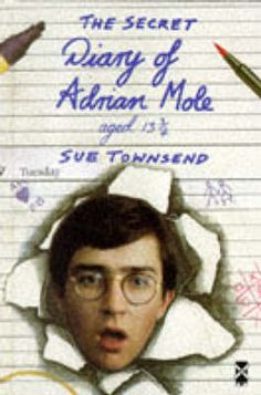 I absolutely adore all Adrian Mole books.