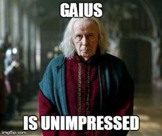 Gaius' faces are hilarious XD especially when he involves the eyebrows :) I recognized most of the actors. HOORAY