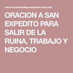 ORACION A SAN EXPEDITO PARA SALIR DE LA RUINA, TRABAJO Y NEGOCIO