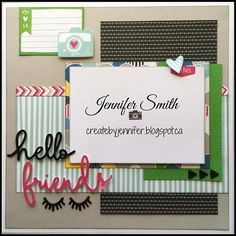 Hello Friends: Single Page Scrapbook Layout with Close TO My Heart Some Kinda Wonderful Scrapbook Designs, Scrapbook Sketches, Scrapbook Page Layouts, Card Sketches, Scrapbook Cards, Scrapbooking Ideas, Scrapbook Templates, Friend Scrapbook, Travel Scrapbook