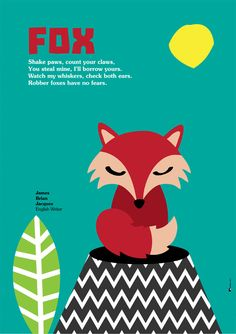 """Shake paws, count your claws, You steal mine, I'll borrow yours. Watch my whiskers, check both ears. Robber foxes have no fears.""  James Brian Jacques - English Writer 