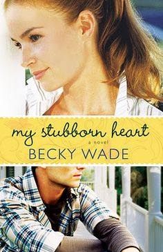 My Stubborn Heart: 5 stars! The best romance I've read in a LONG time!