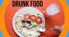 The Most Popular Drunk Foods Around The World - Digg