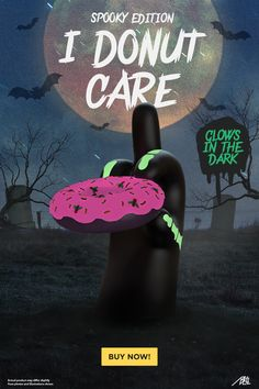 We're celebrating Halloween early with the release of I Donut Care (Spooky Edition) by Abell Octovan! Featuring glow-in-the-dark elements and a tasty maggot covered halloween treat, order the iconic statement piece now!