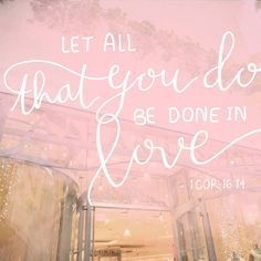 Love and Serve Continuously So You Can Glorify Him Always ❤