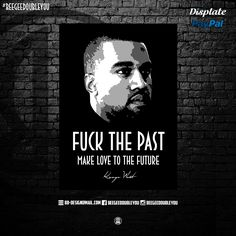 Kanye West on Poster! @Displate #black #popart #collection #kanyewest #hiphop #quotes #hiphopart #natedogg #mancave #wizkhalife #djkhaled #snoopdogg #awesome #thegame #biggiesmalls #movies #displate #tupacshakur #missyelliot #displates #quote #posters #hiphop #future #worldstar #laurynhill #fanart #sayings #hiphoplegends #urban #natedogg #hiphopheads #hiphophead #hiphopquotes #dmx #westcoast #eastcoast #50cent #machinegunkelly #kendricklamar #stoney #drake #rap #khaled #design #methodman…