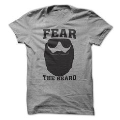 Nice T-shirts [Deal of the Day] Fear the Beard at (Bazaar)  Design Description: Fear the BEARD  If you don't fully love this design, you can SEARCH your favorite one through using search bar on the header.... -  #camera #grandma #grandpa #lifestyle #military #states - http://tshirt-bazaar.com/lifestyle/deal-of-the-day-fear-the-beard-at-bazaar.html