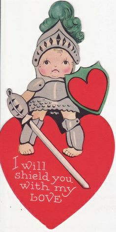 I will shield you with my love. Vintage Valentine's Day Valentine Card. Knight. Cardmaking decoration idea.