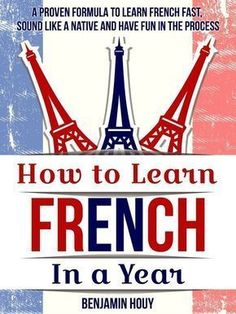 how to learn French in a year #howtolearnfrench