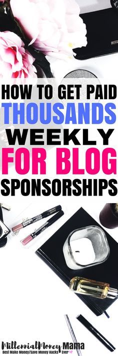 Learn how you can make thousands per week in blog sponsorship income. Make money blogging with sponsorships. Check out how to get started. You'll love this (affiliate) #makemoneyblogging #bloggingforbeginners #bloggingfornewbies #blogging #bloggingincome #bloggingincomereport #bloggingideas